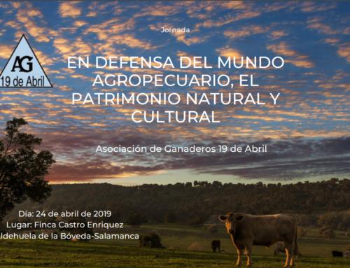 EN DEFENSA DEL MUNDO AGROPECUARIO, EL PATRIMONIO NATURAL Y CULTURAL